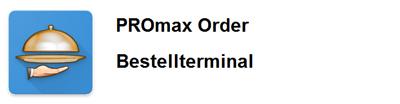App für ProMAX Order Bestellterminal
